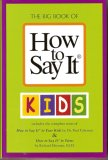 How to Say It:  Kids